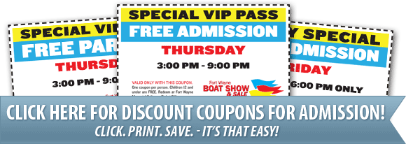 fort wayne boat show - click here for discount coupons for admission